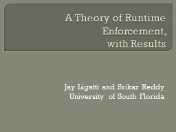 A Theory of Runtime Enforcement,