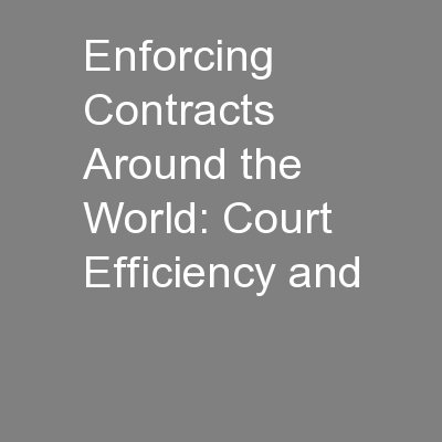 Enforcing Contracts Around the World: Court Efficiency and