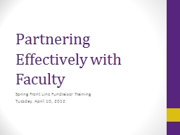 Partnering Effectively with Faculty PowerPoint PPT Presentation