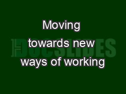 Moving towards new ways of working