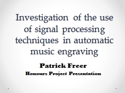 Investigation of the use of signal processing techniques in