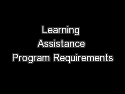 Learning Assistance Program Requirements