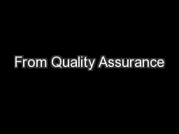 From Quality Assurance