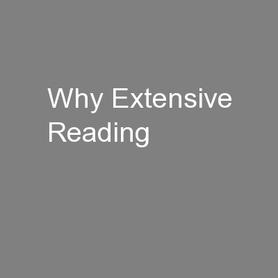 Why Extensive Reading