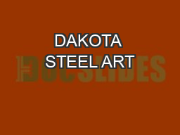 DAKOTA STEEL ART
