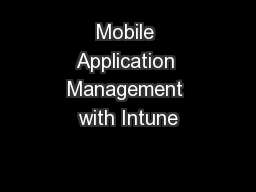 Mobile Application Management with Intune