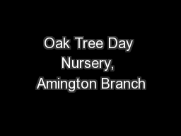 Oak Tree Day Nursery, Amington Branch