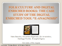 FOLK CULTURE AND DIGITAL ENRICHED BOOKS: THE CASE