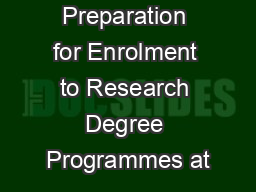 Preparation for Enrolment to Research Degree Programmes at