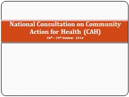 National Consultation on Community Action for Health  (CAH)