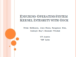 Ensuring Operating System Kernel Integrity with