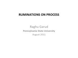 Ruminations on process PowerPoint PPT Presentation