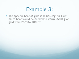 The specific heat of gold is 0.128 J/g PowerPoint PPT Presentation
