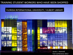 TRAINING STUDENT WORKERS WHO HAVE BEEN SHOPPED