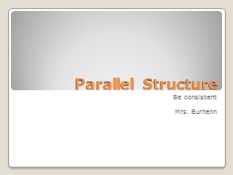 Parallel Structure PowerPoint PPT Presentation