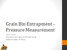 Grain Bin Entrapment – Pressure Measurement