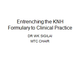 Entrenching the KNH Formulary to Clinical Practice