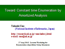 Toward Constant time Enumeration by Amortized Analysis
