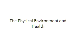 The Physical Environment and Health