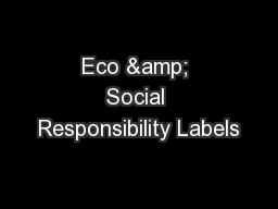 Eco & Social Responsibility Labels PowerPoint PPT Presentation