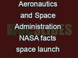 National Aeronautics and Space Administration NASA facts space launch system Bui