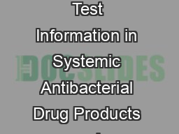 Guidance for Industry Updating Labeling for Susceptibility Test Information in Systemic Antibacterial Drug Products and Antimicrobial Susceptibility Testing Devices  U