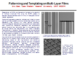 Patterning and Templating on Multi-Layer Films