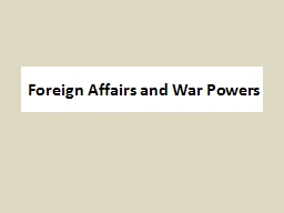 Foreign Affairs and War Powers
