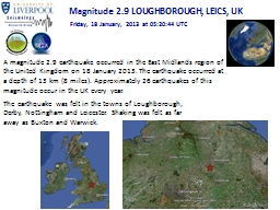 A magnitude 2.9 earthquake occurred in the East Midlands re
