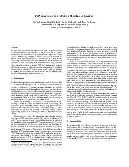 TCP Congestion Control with a Misbehaving Receiver Stefan Savage Neal Cardwell David Wetherall and Tom Anderson Department of Computer Science and Engineering University of Washington Seattle Abstrac