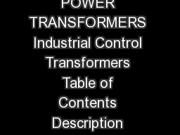 PGTE  July  CONTROL POWER TRANSFORMERS Industrial Control Transformers Table of Contents Description Page Numbering System PowerPoint PPT Presentation