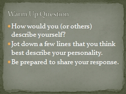 How would you (or others) describe yourself?