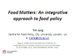 Food Matters: An integrative approach to food policy PowerPoint PPT Presentation