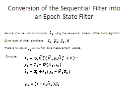 Conversion of the Sequential Filter into an Epoch State Fil