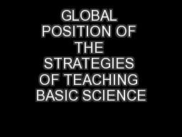 GLOBAL POSITION OF THE STRATEGIES OF TEACHING BASIC SCIENCE