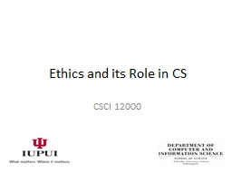 Ethics and its Role in CS