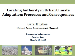 Locating Authority in Urban Climate Adaptation: Processes a