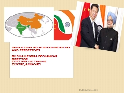 INDIA-CHINA RELATIONS:DIMENSIONS AND PERSPETIVES