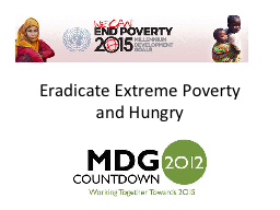 Eradicate Extreme Poverty and Hungry