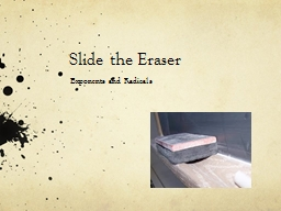 Slide the Eraser
