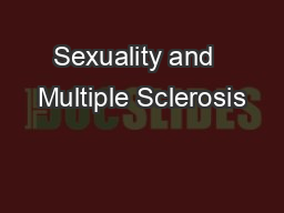 Sexuality and  Multiple Sclerosis