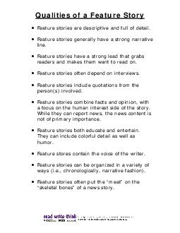 Qualities of a Feature Story Feature stories are descriptive and full of detail PDF document - DocSlides