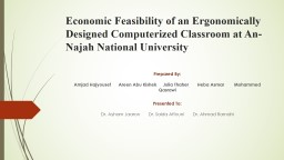Economic Feasibility of an Ergonomically Designed Computeri