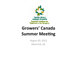 Growers' Canada PowerPoint PPT Presentation