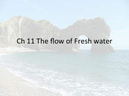 Ch  11 The flow of