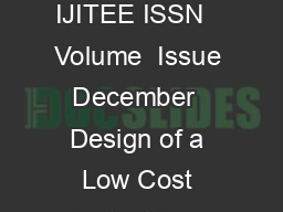 International Journal of Innovative Technology and Exploring Engineering IJITEE ISSN   Volume  Issue  December   Design of a Low Cost Contact Less Digital Tachometer with dded Wireless eature Nitin S
