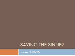 Saving The Sinner PowerPoint PPT Presentation
