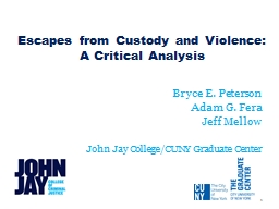 Escapes from Custody and Violence: