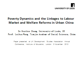 Poverty Dynamics and the Linkages to Labour Market and Welf