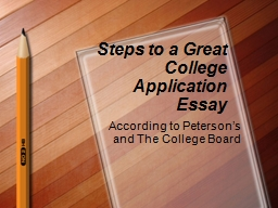 Steps to a Great College Application Essay PowerPoint PPT Presentation